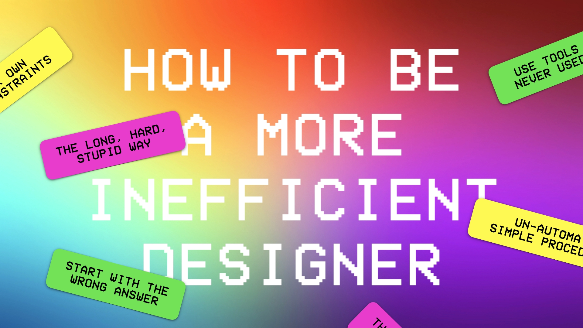 How To Be A More Inefficient Designer Featured Image